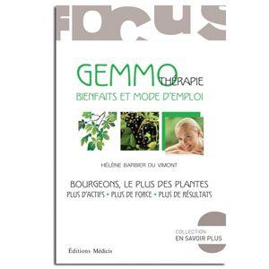 Guy Trédaniel Éditeur Gemmothérapie : bienfaits et mode d'emploi - Hélène Barbier Du Vimont - Publicité