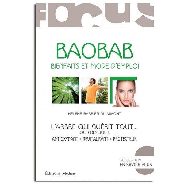Guy Trédaniel Éditeur Baobab : bienfaits et mode d'emploi - Hélène Barbier Du Vimont