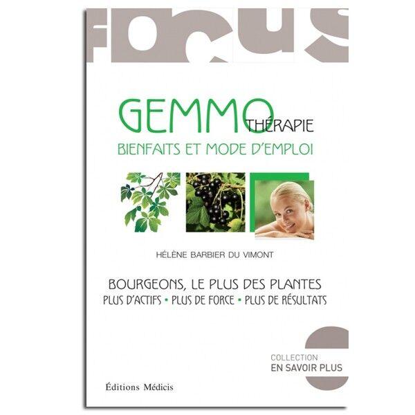 Guy Trédaniel Éditeur Gemmothérapie : bienfaits et mode d'emploi - Hélène Barbier Du Vimont