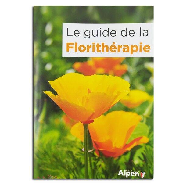 Herbes et Traditions Le Guide de la Florithérapie - Deva