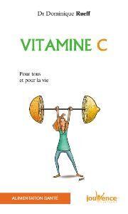La question : Quel rôle pour notre santé, peut jouer la supplémentation en vitamine C ? Pourquoi prendre de la vitamine C, à quel âge, quelle dose, sous quelle forme et pendant combien de temps ? Quelles sont ses indications et ses ... Vitamine C pour tous et pour la vie (Docteur Dominique Rueff)