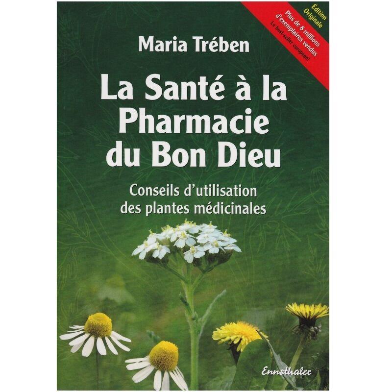Dr. Theiss Naturwaren Livre La Santé à la Pharmacie du Bon Dieu Maria Trében Ennsthaler