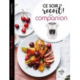 Larousse Livre de cuisine Larousse Ce soir on recoit avec Companion