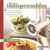 Kenwood Livre de cuisine Kenwood Le Hachoir