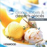 Kenwood Livre de cuisine Kenwood Glaces, sorbets & desserts glacés avec