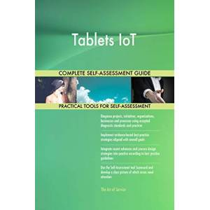 ART Tablets IoT All-Inclusive Self-Assessment More than 700 Success Criteria, Instant Visual Insights, Comprehensive Spreadsheet Dashboard, Auto-Prioritized for Quick Results - Publicité
