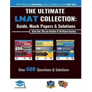 Antony, William The Ultimate LNAT Collection: 3 Books In One, 600 Practice Questions & Solutions, Includes 4 Mock Papers, Detailed Essay Plans, 2019 Edition, Law National Aptitude Test, UniAdmissions - Publicité