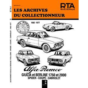 Etai Revue Technique Archives du Collectionneur n36 : Alfa Romeo Giulia 1600-1750-2000 (1962-1977) - Publicité