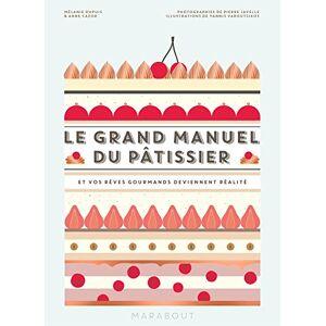 Dupuis, Mélanie Le grand manuel du ptissier - Publicité