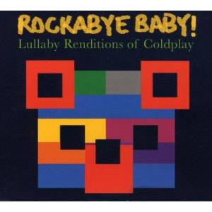 Andrew Bissell Rockabye Baby! Lullaby Renditions of Coldplay - Publicité