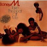 Boney M. Take The Heat Of Me [Import anglais]
