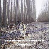 Danny Vanni Blush Monkeys Vs The Manphibians [Import USA]