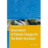 The BACC Author Team Assessment of Climate Change for the Baltic Sea Basin
