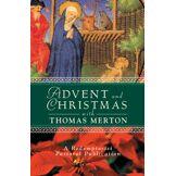 Thomas Merton Advent and Christmas With Thomas Merton
