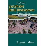 Jerry Yudelson Sustainable Retail Development: New Success Strategies