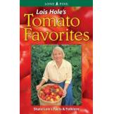 Lois Hole's Tomato Favorites: Share Lois's Tomato Facts & Folklore