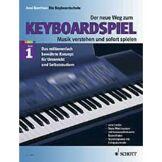 Schott Music Der Neue Weg zum KB-Spiel 1 learn to play keyb.,A.Bentheim
