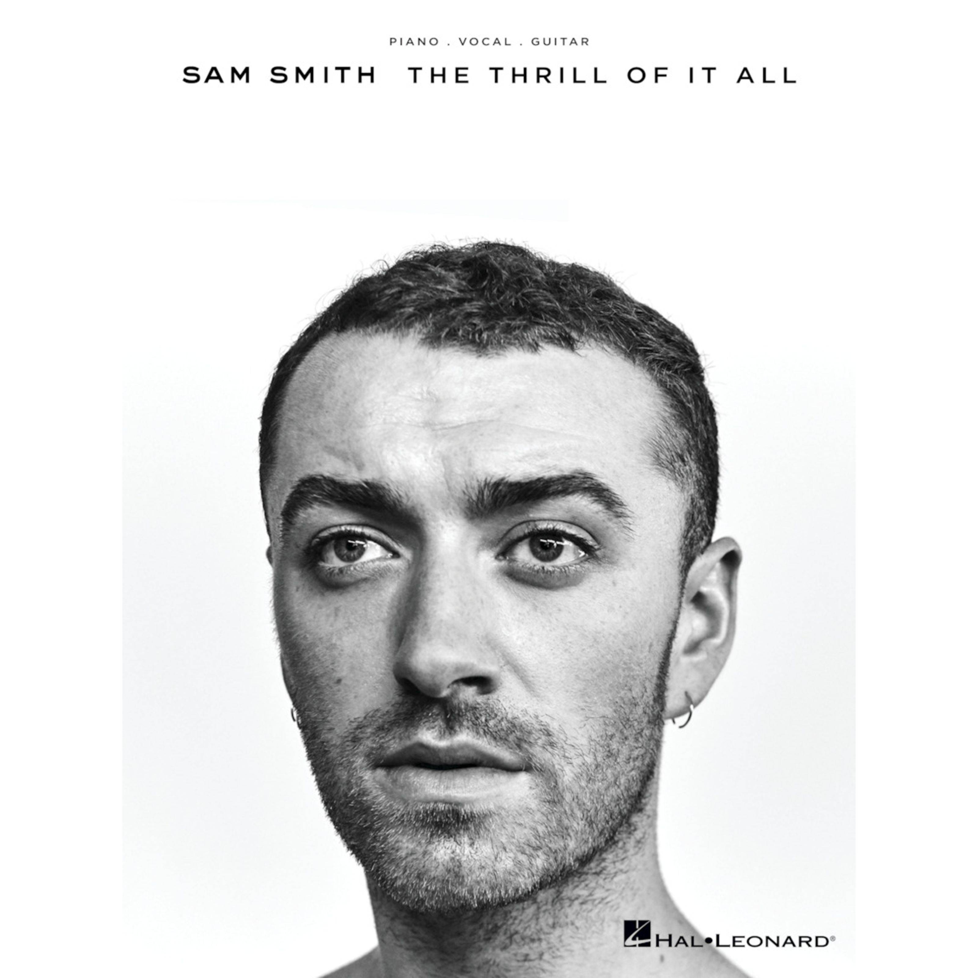 Hal Leonard Sam Smith: The Thrill Of It All