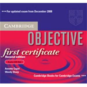 CAMBRIDGE OBJECTIVE FIRST CERTIFICATE AUDIO CDs (2ND EDITION)