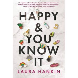 Happy And You Know It by Hankin & Laura
