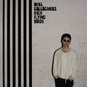 PLG UK Artists Services Noel Gallagher's High Flying Birds - Chasing Yesterday LP