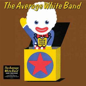 Demon Records Average White Band - Show Your Hand Clear LP