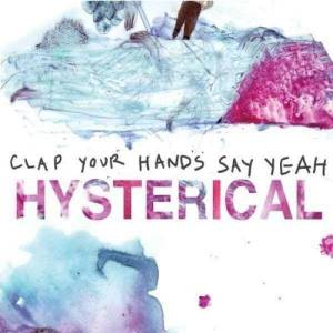 ROM Clap Your Hands Say Yeah - Hysterical