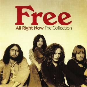 Universal Free - All Right Now: The Collection LP