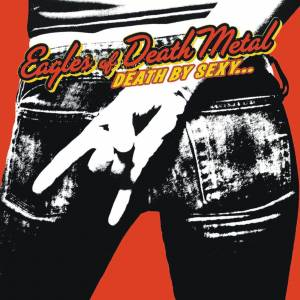 UMC Eagles of Death Metal - Death By Sexy LP