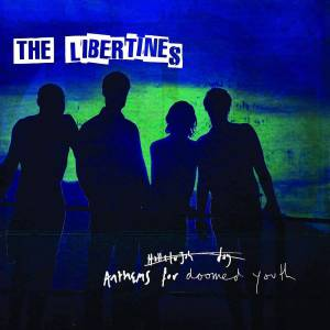 VIRGIN EMI The Libertines - Anthems For Doomed Youth LP