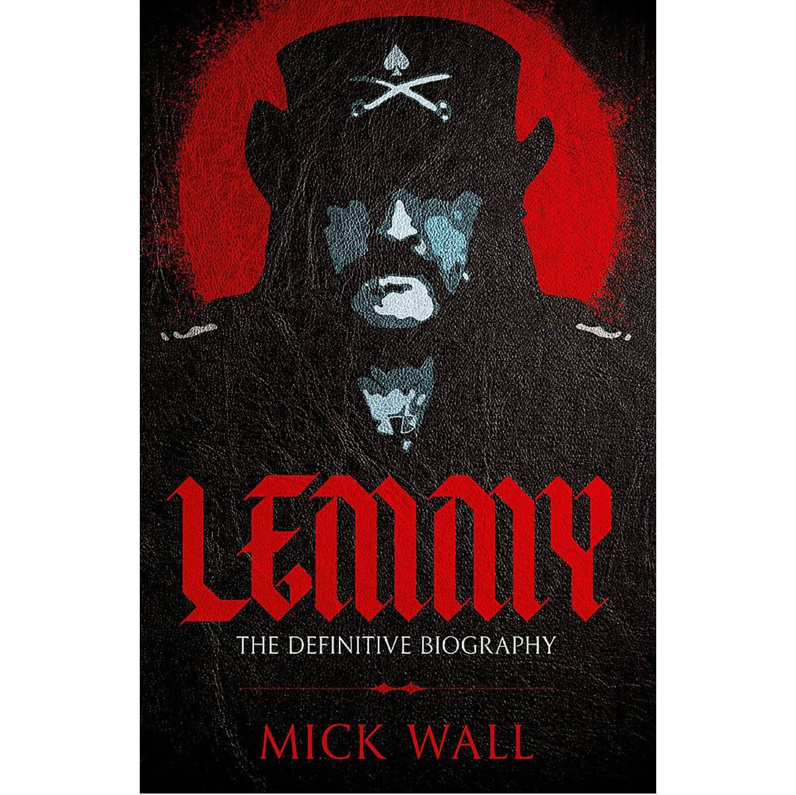 Lemmy: The Definitive Biography by Mick Wall (Paperback)