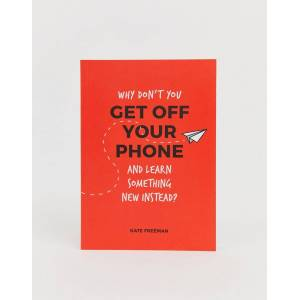 Books Why don't you get off your phone and learn something new instead?-Multi