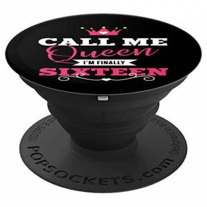 Cute Sweet 16 Joke Sayings TShirts and Presents Call Me Queen I'm Finally 16   16th Birthday Gift for Girls PopSockets Grip and Stand for Phones and Tablets