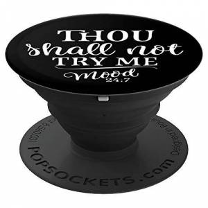 mom hustle shirt Thou Shall Not Try Me Mood 24:7 funny gift mothers day shirt PopSockets Grip and Stand for Phones and Tablets