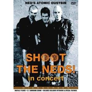Shoot The Neds! In Concert [DVD] [2002]
