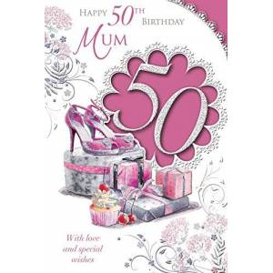 Xpress Yourself To A Dear Mum 50 Today Medium Sized Style Birthday Card