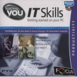 Focus Multimedia Ltd Teaching-you IT Skills - Getting Started on Your PC