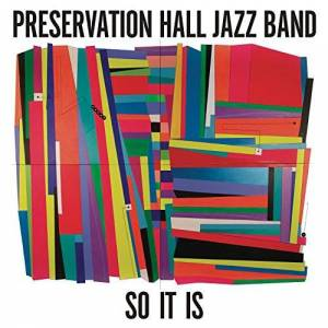Preservation Hall Jazz Band So It Is [VINYL]