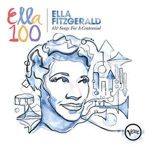 Fitzgerald Ella Ella 100 Songs for a Centennial