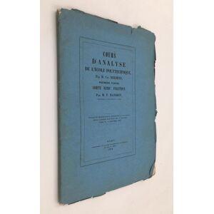 COMPTE RENDU ANALYTIQUE. 1.ère partie du Cours d' ANALYSE de l'Ecole Polytechnique par Ch. HERMITE. MANSION P. [ ]