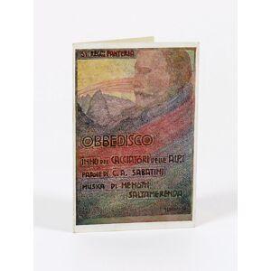 Obbedisco. Inno dei Cacciatori delle Alpi. Parole di C.A. Sabatini. Musica di Menotti Saltamerenda (Dottori, Gerardo, copertina) Menotti Saltamerenda