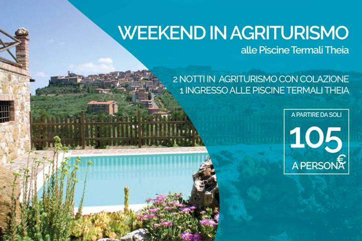 Terme di Chianciano WEEKEND IN AGRITURISMO