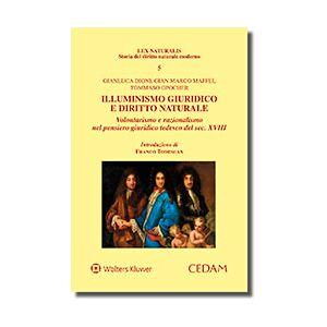 Illuminismo Giuridico e Diritto Naturale, Opocher, Cedam, 2018, Libri, Filosofia e teoria generale del diritto