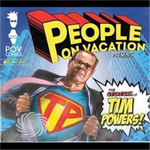 Video Delta People On Vacation - Chronicles Of Tim Powers - CD