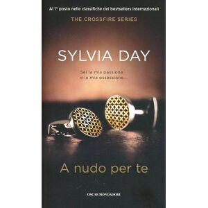 Mondadori A nudo per te. The crossfire series. Ediz. speciale. Vol. 1 Sylvia Day