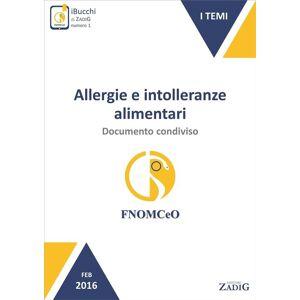 Zadig Allergie e intolleranze alimentari: documento condiviso(eBook)