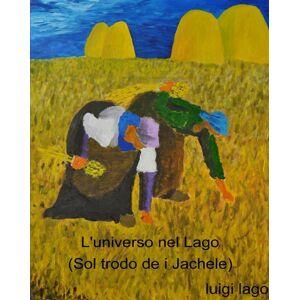StreetLib universo nel Lago (Sol trodo de i Jakele) Lago Luigi(eBook)