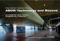 Franco Angeli ABDR: technology and beyond. La creatività come risorsa. Creativi... Angelucci FilippoPotenza Domenico(eBook)
