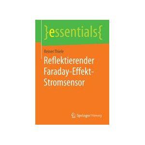 Reiner Thiele Reflektierender Faraday-Effekt-Stromsensor