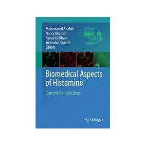 Mohammed Shahid; Nancy Khardori; Rahat Ali Khan; Trivendra Tripathi Biomedical Aspects of Histamine
